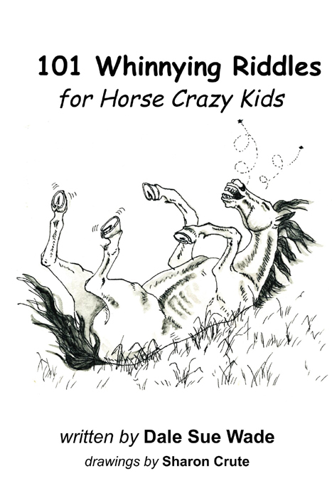 Sharon Crute - Book - 101 Whinnying Riddles for Horse Crazy Kids