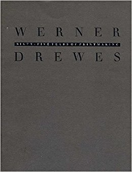 Book - Sixty Five Years of Printmaking: Werner Drewes by Martina Roudabush Norelli